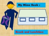 My Mime Book 5 - Break and Lunch Time