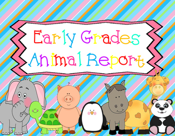 My Mini Animal Report - Graphic Organizer and Report Format