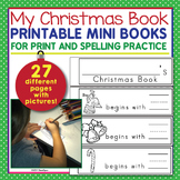 Christmas Activities - Print, Spelling, and Alphabetical O