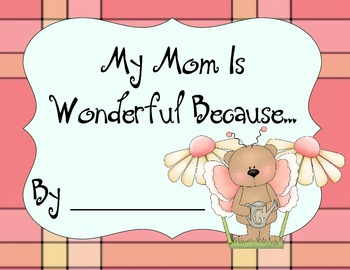 Mother's Day Book- my mom is wonderful