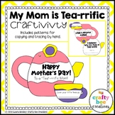 Mother's Day Craft {My Mom is Tea-rrific}