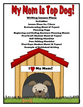 My Mom is Top Dog: 7 Days of Writing Lesson Plans Perfect