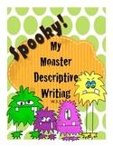 My Monster Descriptive Writing