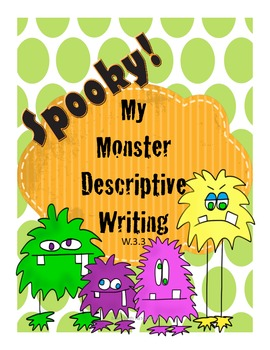 My Monster Descriptive Writing