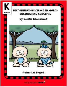 Effect of Sunlight: My Monster Likes Shade Engineering Project (NGSS K-2 ETS1-1)