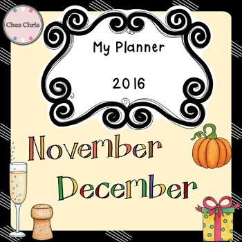 My Monthly Planner: November - December 2016