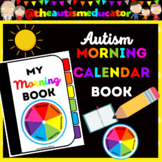 My Morning Calendar Book Activities for Autism Special Education