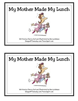 My Mother Made My Lunch: Guided Reader (-unch word family)