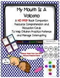My Mouth Is a Volcano Book Companion Discussion Cards and Game