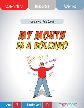 My Mouth Is a Volcano! Lesson Plans & Activities Package, Third Grade (CCSS)