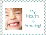 My Mouth is Amazing!