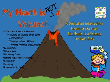 My Mouth is a Volcano: A Unit on Interrupting
