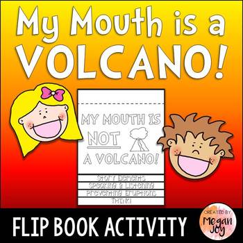 My Mouth is a Volcano Activity