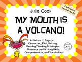 My Mouth is a Volcano!  by Julia Cook:   A Complete Literature Study!