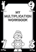 My Multiplication Workbook!