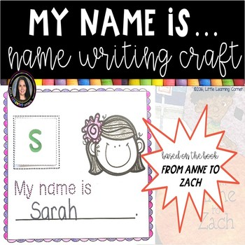 My Name Is    Name Writing Activity
