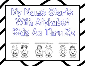 My Name Starts With Alphabet Kids Aa Thru Zz Coloring Sheets