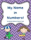 My Name in Numbers! {Freebie}