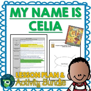 My Name is Celia: The Life of Celia Cruz by Monica Brow Lesson Plan & Activities