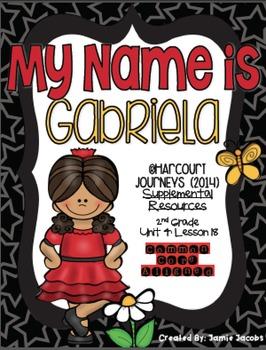 My Name is Gabriela (Journeys 2nd Grade - Supplemental Materials)