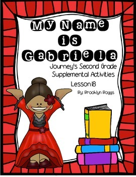 My Name is Gabriela Journey's Activities - Second Grade Lesson 18