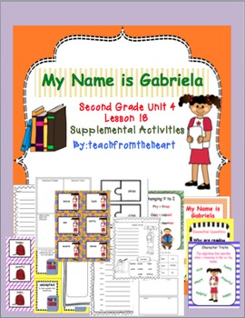 My Name is Gabriela (Journeys Second Grade Unit 4 Lesson 18)