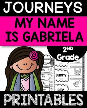 My Name is Gabriela Journeys 2nd Grade