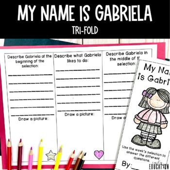 My Name is Gabriela Activities Journeys 2nd Grade Lesson 18 Unit 4