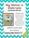 My Name is Gabriela Supplemental Activities 2nd Grade Journeys Unit 4, Lesson 18