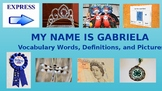 My Name is Gabriela Vocabulary Words, Definitions, and Pic