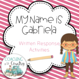 My Name is Gabriela Written Response Activity