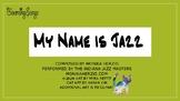 My Name is Jazz, by Monika Herzig