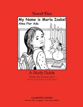 My Name is Maria Isabel - Novel-Ties Study Guide