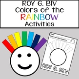 ROY G. BIV - Colors of the Rainbow Activities
