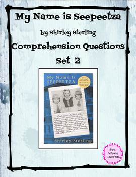 My Name is Seepeetza Digital Comprehension Questions Set 2