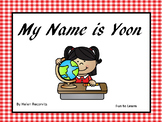 My Name is Yoon   44 pgs. of Common Core Activities