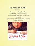 My Name is Yoon Lesson Plans: Character's Feelings & SEL -