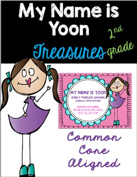 My Name is Yoon: Treasures 2nd Grade: Common Core Aligned