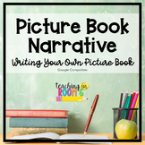 DIGITAL:  My Narrative Picture Book Project
