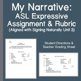 My Narrative: ASL Expressive Assignment & Rubric (Signing Naturally Unit 3)