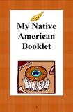 My Native American Booklet- Grade 4