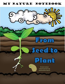 My Nature Notebook: From Seed to Plant