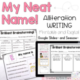 My Neat Name Alliteration Writing Activity