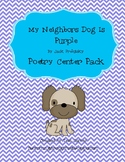My Neighbor's Dog is Purple Poetry Center Pack