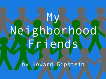 My Neighborhood Friends