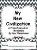 My New Civilization - A Project Based on Weslandia by Paul Fleischman