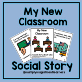 My New Classroom- A Social Story