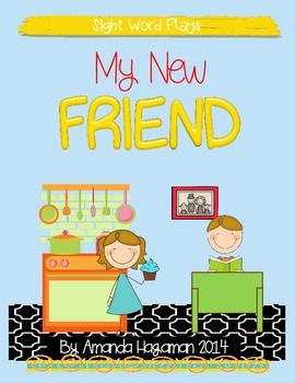 My New FRIEND (Sight Word Play)