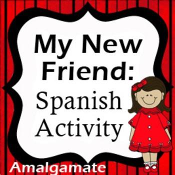 Spanish Activity: Create a New Friend