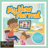 My New Normal - A story for children to express their feelings about Covid19.